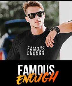 Famous Enough