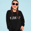 Ferk it Womens Sweatshirt
